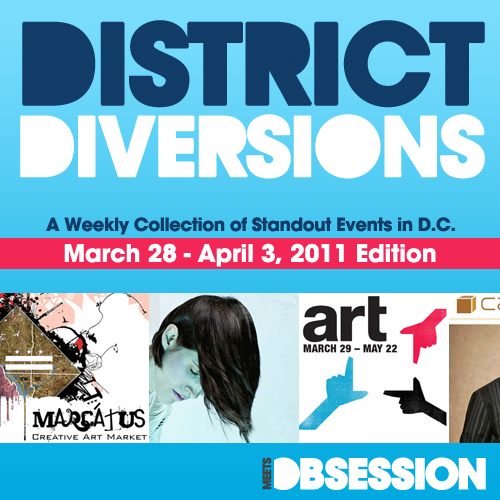 meets-obsessions--weekly-district-diversions-weeky-of-march28