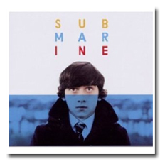 Submarine Movie Soundtrack
