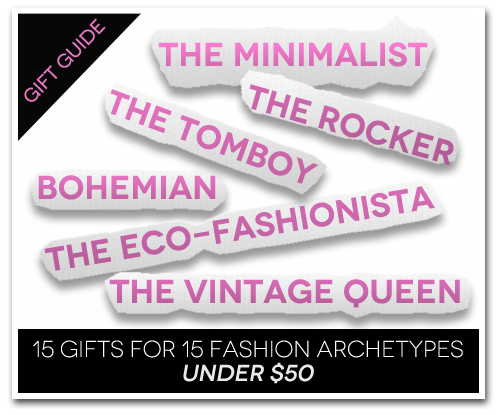 15 Gifts for 15 Fashion Archetypes for Under $15