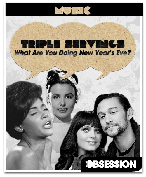 "Triple Servings: ""What Are You Doing New Year's Eve?"" Served by Joseph Gordon-Levitt and Zooey Deschanel, Nancy Wilson, and Lena Horne"