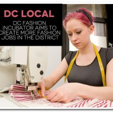 DC Fashion Incubator Aims to Create More Fashion Jobs in the District