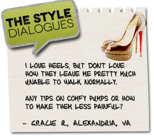 The Style Dialogues: How Can I Make Wearing Heels Less Painful?