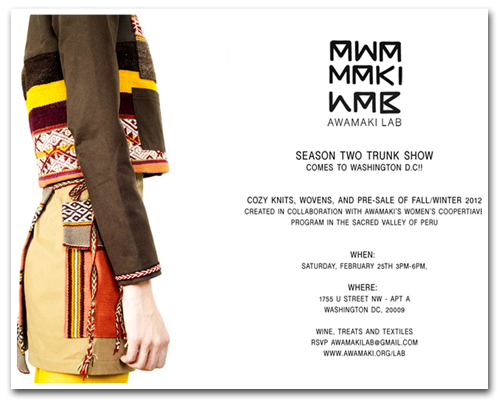 District Diversions: Awamaki Lab AW 2012 Trunk Show on Saturday, February 25 in Washington DC