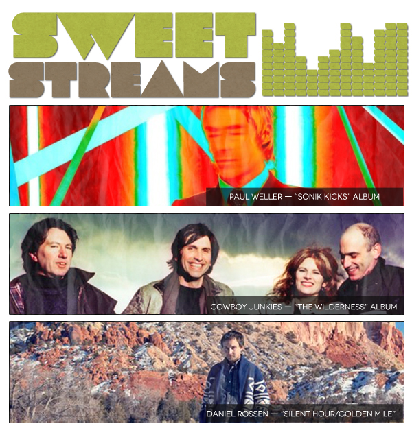 Sweet Streams: Paul Weller, Cowboy Junkies, Daniel Rossen