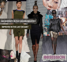 Has Diversity in the Fashion Industry Improved in the Last Decade?