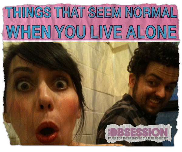 Sh*ts & Giggles: Things that Seem Normal When You Love Alone