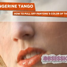 Tangerine Tango: How to Pull off Pantone's Color of the Year