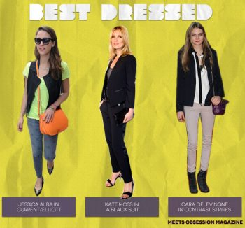 Best Dressed (from left to right): Jessica Alba, Kate Moss, Cara Delevingne