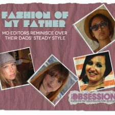 Fashion of My Father: MO Editors Reminisce Over Their Dads' Steady Style