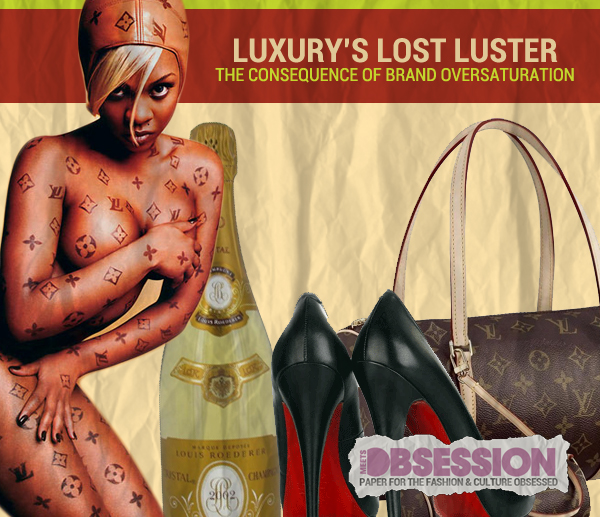 Luxury's Luster Lost: The Consequence Of Brand Oversaturation