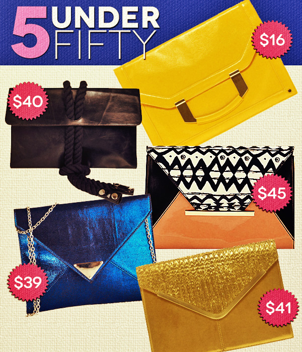 5 Under Fifty: Falling Into Fashions Clutches