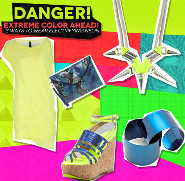 Danger! Extreme Color Ahead: 3 Ways to Wear Electrifying Neon (2)