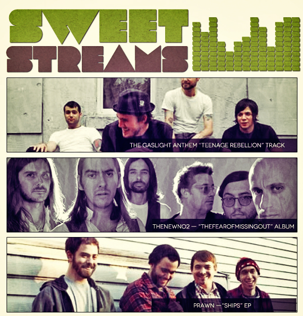 Sweet Streams: Prawn, Thenewno2, The Gaslight Anthem