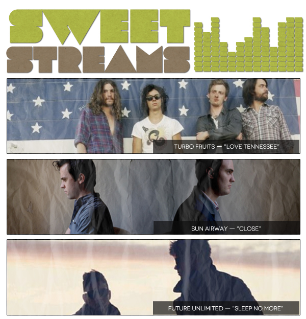 Sweet Streams: Yukon Blonde, Turbo Fruits, Future Unlimited, The Raveonettes, Sun Airway