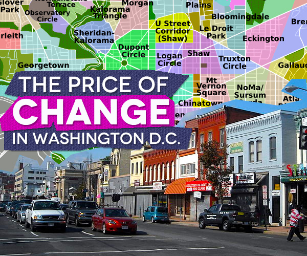 The Price of Change in Washington D.C.