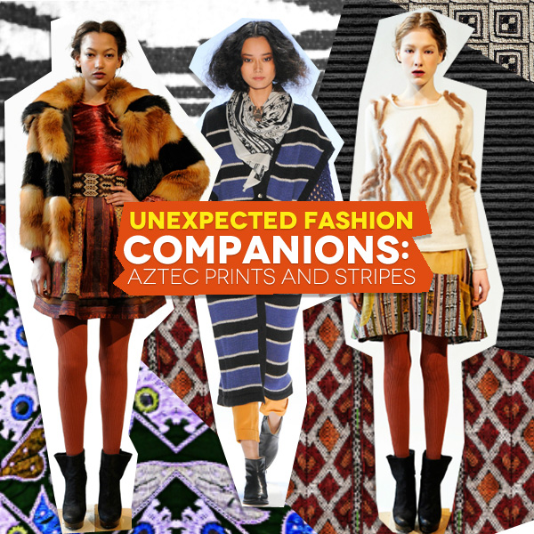 Unexpected Fashion Companions Aztec Prints And Stripes