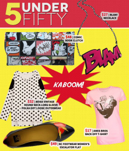 5 Under Fifty: Kaboom! Comic Book Inspired Fashion Explosion