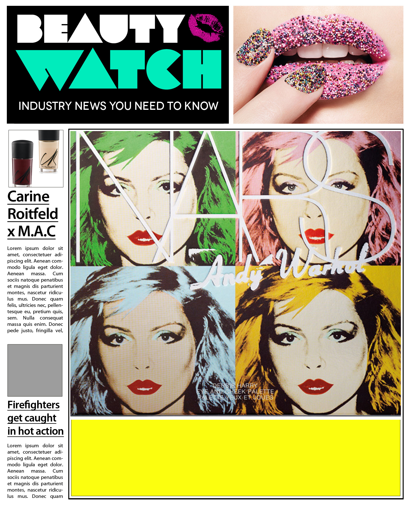 "Beauty Watch Nars X Andy Warhol Collection Revealed, Battle Over Ownership Of ""Caviar Nails,"" Hairspray Confessions With Coca Rocha"