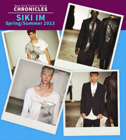 Fashion Week Chronicles: Siki IM Spring 2013