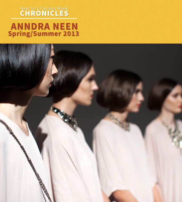 Fashion Week Chronicles: Anndra Neen Makes an Architectural Statement for Spring 2013
