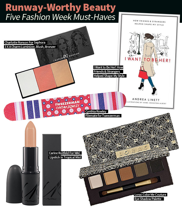 Runway Worthy Beauty Five Fashion Week Must Haves