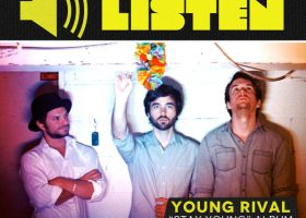 "Listen: Young Rival — ""Stay Young"" Album"