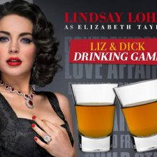 Let the Train Wreck Begin! The Liz & Dick Drinking Game