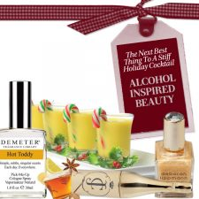 The Next Best Thing to a Stiff Holiday Cocktail: Alcohol-Inspired Beauty