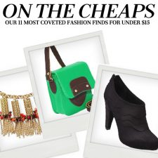 On the Cheaps: Our 11 Most Coveted Fashion Finds for Under $15