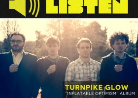 "LISTEN: Turnpike Glow — ""Inflatable Optimism"" Album"