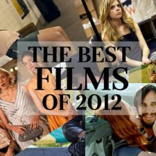 Year In Review:  The Best Films of 2012