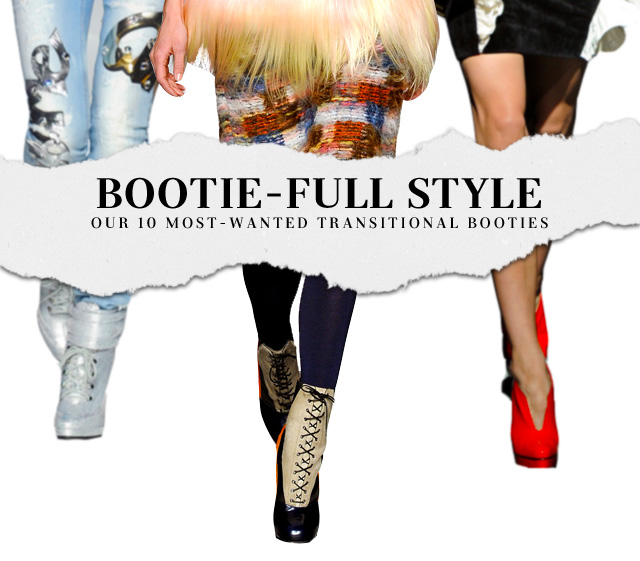 Bootie-Full Style: Our 10 Most Wanted Transitional Booties