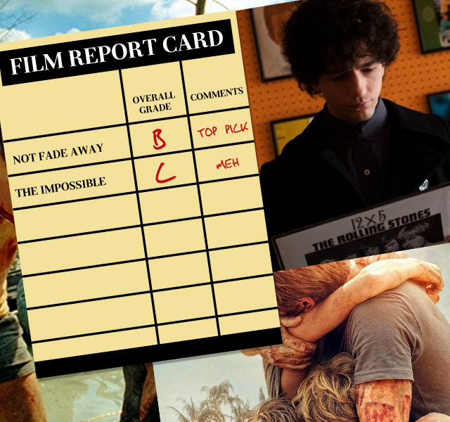 """Film Report Card: Grading David Chase's """"Not Fading Away"""" And """"The Impossible"""""""