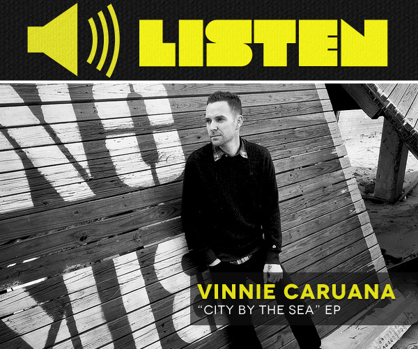 "LISTEN: Vinnie Caruana — ""City By The Sea"""
