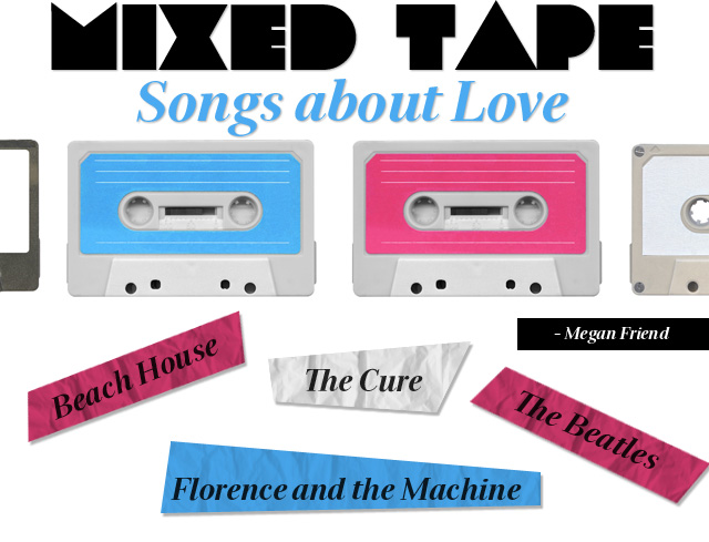 Mixed Tape Songs About Love
