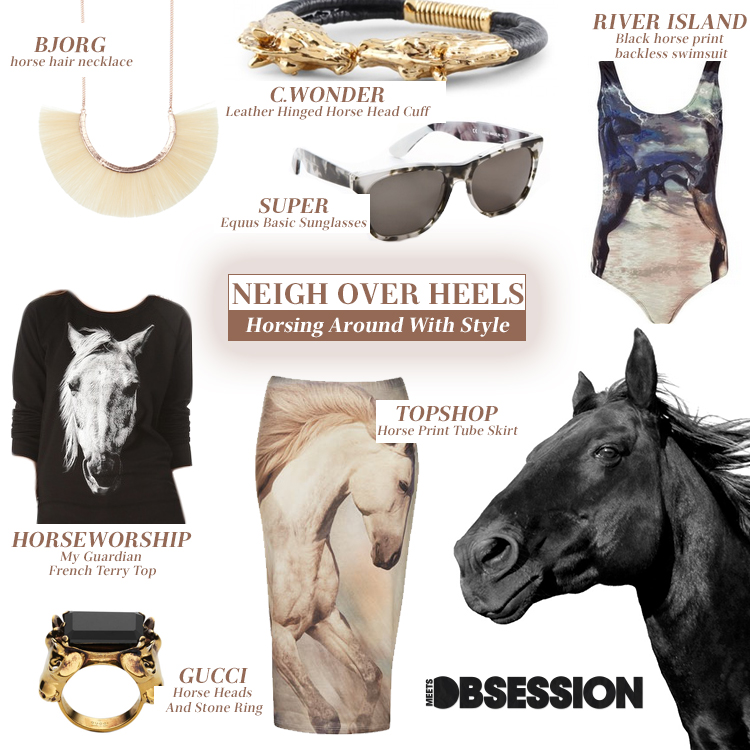 Neigh Over Heels: Horsing Around With Style