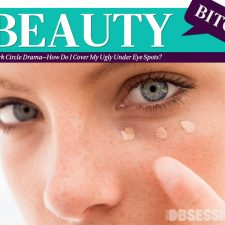The Beauty Bitch: Dark Circle Drama—How Do I Cover My Ugly Under Eye Spots?