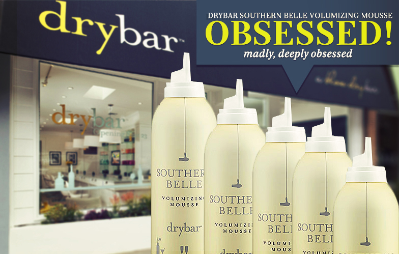 Current Obsession Drybar Southern Belle Volumizing Mousse
