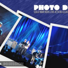 Photo Diary: Cold War Kids Live at the 9:30 Club