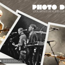 Photo Diary: Local Natives LIVE at 9:30 Club in Washington D.C.