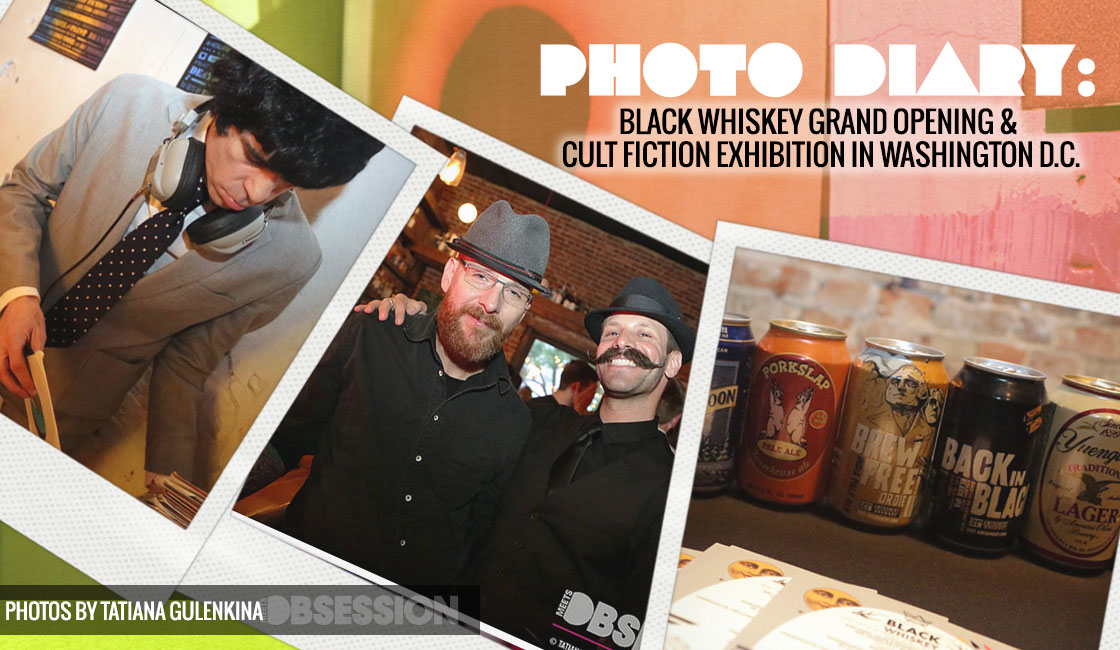 Black Whiskey Grand Opening & Cult Fiction Exhibition In Washington D C