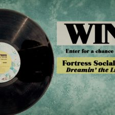 "Win Fortress Social Club's ""Dreamin' The Life"" EP"