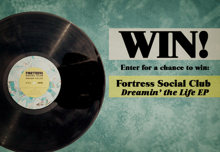 """Win Fortress Social Club's """"Dreamin' The Life"""" EP"""
