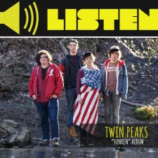 "Listen: Why You Should Be Listening to ""Sunken"" by Twin Peaks"