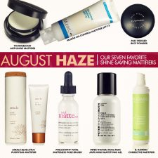 August Haze: Our Seven Favorite Shine-Saving Mattifiers
