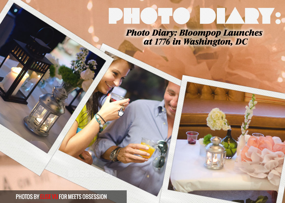 Photo Diary: Bloompop Launch Party at 1776 in Washington D.C.