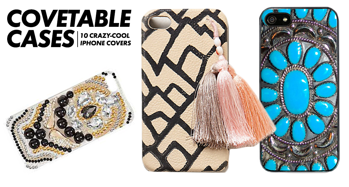 Covetable Cases: 10 Crazy-Cool iPhone Covers