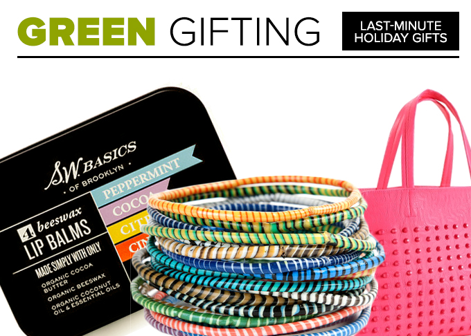 Green Gifting: Super Last Minute Holidays Gifts That Are Good For The Environment