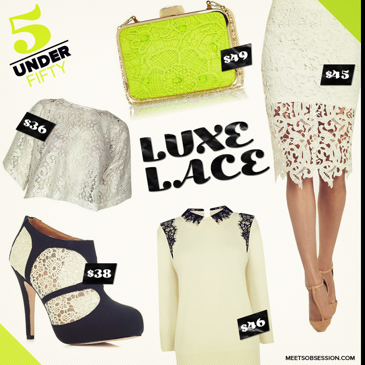 5 Under Fifty Luxe Lace