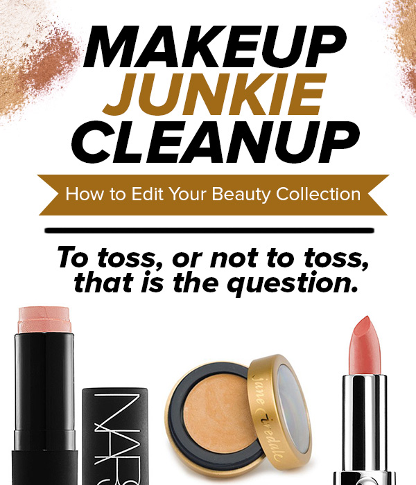 Makeup Junkie Cleanup